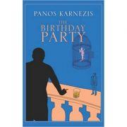 The Birthday Party ( Editura: Jonathan Cape/Books Outlet, Autor: Panos Karnezis ISBN 9780224079327 )