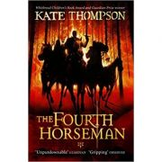 The Fourth Horseman ( Editura: Red Fox/Books Outlet, Autor: Kate Thompson ISBN 9780099495031 )