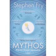 Mythos / Miturile Greciei repovestite (Editura: Trei, Autor: Stephen Fry ISBN 978-606-40-0633-2)