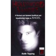 Hollywood Vampire ( Editura: Virgin Publishing/Books Outlet, Autor: Keith Topping ISBN 9780753506011)