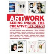 Art Work: Seeing Inside the Creative Process ( Editura: Chronicle Books/Books Outlet, Autor: Ivan Vartanian ISBN 9780811871280 )