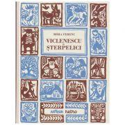 Viclenescu Sterpeici(Editura: Arthur, Autor: Mora Perenc ISBN 9786067886672)