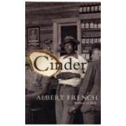 Cinder ( Editura: Harvill Secker/Books Outlet, Autor: Albert French ISBN 9780436204678 )
