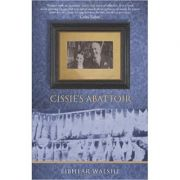 Cissie's Abattoir (Editura: The Collins Press/Books Outlet, Autor: Eibhear Walshe ISBN 9781848890091 )