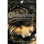 Clementine (Hodder Silver Series) (Editura: Hodder Childrens/Books Outlet, Autor: Sophie Masson ISBN 9780340850695 )