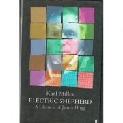 Electric Shepherd ( Editura: Gardners Books/Books Outlet, Autor: Karl Miller ISBN 9780571218172 )