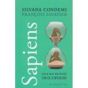 Sapiens/ Cele mai mari descoperiri(Editura: Humanitas, Autor: Silvana Condemi ISBN 9789735068684)