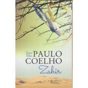 Zahir(Editura: Humanitas, Autor: Paulo Coelho ISBN 9786067790962)