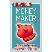 The Virgin Money Maker (Editura: Virgin Books/Books Outlet, Autor: Chris Newlands ISBN 9780753512074 )
