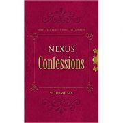 Nexus Confessions: Volume Six (Editura: Virgin Books/Books Outlet, Autori: Lindsay Gordon, Lance Porter ISBN 9780352345097 )
