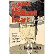 Oh Pure and Radiant Heart ( Editura: Vintage/Books Outlet, Autor: Lydia Millet ISBN 9780099499435 )
