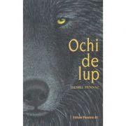 Ochi de lup(Editura: Paralela 45, Autor: Daniel Pennac ISBN 978-973-47-3227-2)