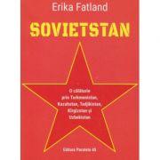 Soviestan (Editura: Paralela 45, Autor: Erika Fatland ISBN 9789734732135)