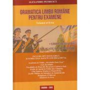 Gramatica limbii pentru examene volumul 2 (Autor: Alexandru Petricica ISBN 9789730313673)