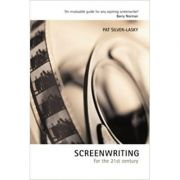 Screenwriting for the 21st Century ( Editura: Batsford/Books Outlet, Autor: Pat Silver-Lasky ISBN 9780713488333 )