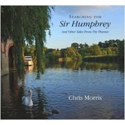 Searching for Sir Humphrey ( Editura: Tanners Yard Press/Books Outlet, Autor: Chris Morris ISBN 9780954209681 )