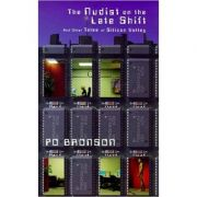 The Nudist on the Late Shift: And Other True Tales of Silicon Valley ( Editura: Secker&Warburg/Books Outlet, Autor: Po Bronson ISBN 9780436204777)