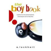 The Boy Book: A Study of Habits and Behaviors, Plus Techniques for Taming Them (Ruby Oliver Quartet Book 2)( Editura: Corgi Books, Autor: 