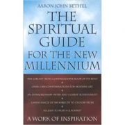 The Spiritual Guide for the Millennium ( Editura: Michelle Anderson Publishing/Books Outlet, Autor: Aaron John Beth'el ISBN 9780855722999 )