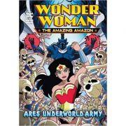 Ares' Underworld Army (Wonder Woman the Amazing Amazon) ( Editura: Raintree/Books Outlet, Autor: Louise Simonson ISBN 9781474762939)