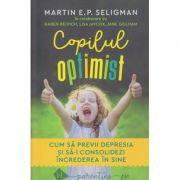 Copilul optimist(Editura: Humanitas, Autor: Martin Seligman ISBN 978-973-50-6873-8)