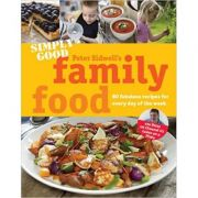 Simply Good Family (Editura: Simon & Schuster/Books Outlet, Autor: Peter Sidwell ISBN 9780857203144)