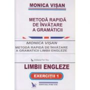Metoda Rapida de invatare a gramaticii Limbii Engleze set 3 carti(Editura: For you, Autor: Monica Visan ISBN 978-973-1701-94-3)