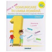 Inveti sa scrii Comunicare in Limba romana clasa 1 (Editura: Intuitext, Autor(i): Mirela Mihaescu, Stefan Pacearca, Anita Dulman ISBN 978-606-8681-92-4)