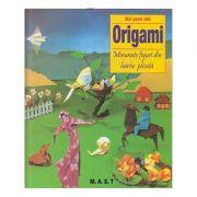 Origami Minunate figuri din hartie plisata (Editura: Mast, Autor: Zulal Ayture-Scheele ISBN 9789731822952)