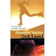 Outland ( Editura: Oxford University Press/Books Outlet, Autor: Rhiannon Lassiter ISBN 9780192754035 )