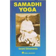Samadhi Yoga(Editura: Firul Ariadnei, Autor: Swami Shivananda ISBN 978-973-87469-1-6)