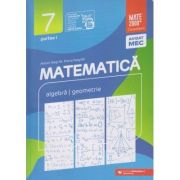 Mate 2000 Consolidare clasa a 7 a 2020-2021 Partea 1 (Editura: Paralela 45, Autor(i): Anton Negrila, Maria Negrila ISBN 9789734732449)