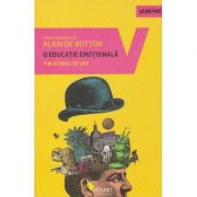 O educatie emotionala(Editura: Vellant, Autor: Alain de Botton ISBN 978-606-980-107-9)