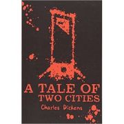 A Tale of Two Cities (Scholastic Classics) ( Editura: Scholastic/Books Outlet, Autor: Charles Dickens ISBN 9781407184487)