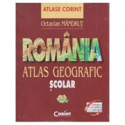 ROMANIA - Atlas geografic scolar ( Editura: Corint, Autor: Octavian Mandrut ISBN 978-606-93580-0-9)