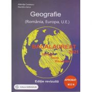 Geografie Bacalaureat 2021 Editie Revizuita Apobat MEN ( Editura: Gimnasium, Autor: Albinita Costescu, Dumitru Iarca ISBN 978-973-7992-71-0)