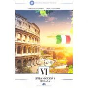 Limba moderna italiana. Manual pentru clasa a VI-a (Editura: Didactica si Pedagogica, Autori: Georgeta Liliana Carabela, Mihaela Manea Busuioc ISBN 9786063107108)