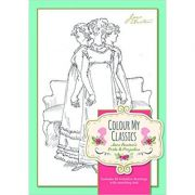 Colour My Classics - Jane Austen's Pride & Prejudice ( Editura: Worth Press/Books Outlet, Autor: Worth Press ISBN 9781849311175)