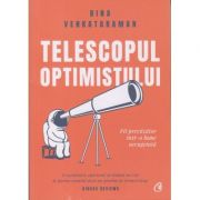 Telescopul optimistului (Editura: Curtea veche, Autor: Bina Venkataraman ISBN 9786064406712)