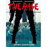 The Rage Vol. 1: Zombie Generation ( Editura: Titan /Books Outlet, Autori: Pierre Boisserie, Malo Kerfriden ISBN 9781782760870)