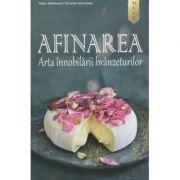 Afinarea. Arta innobilarii branzeturilor (Editura: Mast, Autori: Volker Waltmann, Christine Schneider ISBN 9786066491327)