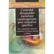 Controlul derapajelor monetare contemporane prin initiative specifice (Editura: Didactica si Pedagogica, Autori: Ionut Cristian Voicu, Constantin Floricel ISBN 9789733015451)