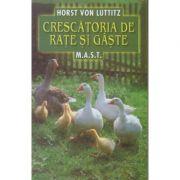 Crescatoria de rate si gaste (Editura: Mast, Autor: Horst Von Luttitz ISBN 9786066491242)