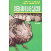 Crescatoria de curcani (Editura: Mast, Autori: Ludger Feldhaus, Erwin Sieverding ISBN 9789738011221)