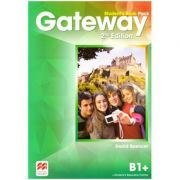 Gateway Student's Book Pack, 2nd Edition, B1+ ( Editura: Macmillan, Autor: David Spencer ISBN 9780230473140)