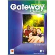 Gateway Student's Book Pack, 2nd Edition, B1 ( Editura: Macmillan, Autor: David Spencer ISBN 9780230473126)