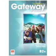 Gateway 2nd Edition, Online Workbook Pack, B2+ ( Editura: Macmillan, Autori: Lynda Edwards, Patricia Reilly ISBN 978-0-230-48084-1)