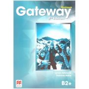 Gateway Workbook, 2nd Edition, B2+ ( Editura: Macmillan, Autori: Lynda Edwards, Patricia Reilly ISBN 9780230471009)