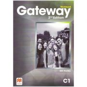 Gateway Workbook, 2nd Edition, C1 ( Editura: Macmillan, Autor: Gill Holley ISBN 9781786323170)