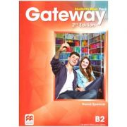 Gateway Student's Book Pack 2nd Edition - B2 ( Editura: Macmillan, Autor: David Spencer ISBN 978-0-230-47318-8)